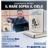 """Mercoledì 23 agosto, ore 21.00, via Car. Rollo, presentazione del libro """"Il mare sopra il cielo"""" di F. Scavran"""