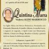 E' morta Quintina Marra, ved. Marrocco