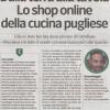 """""""Dalla terra alla tavola. Lo shop online della cucina pugliese"""", un articolo del Corriere della Sera sulle attività online di Marco Gianfreda"""