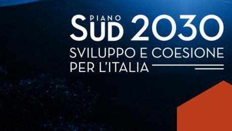 """Il """"Piano Sud 2030"""": oltre 123 miliardi di euro per lo sviluppo del Mezzogiorno nel decennio 2020-2030"""