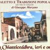 """Presentazione """"Albo 2016 Dialetto e Tradizioni popolari. La Chiazziceddhra ieri e osci"""" di Giuseppe Marzano"""