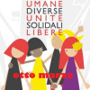 """8 marzo, """"Come donne unite, diverse, uguali, solidali e libere possiamo creare una società capace di un enorme cambiamento di civiltà"""""""