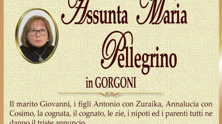 È morta Assunta Maria Pellegrino in Gorgoni