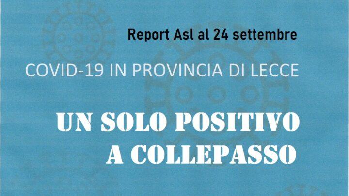 """Report Asl Covid: 769 i """"positivi"""" in provincia (-161), uno solo a Collepasso (-4)"""