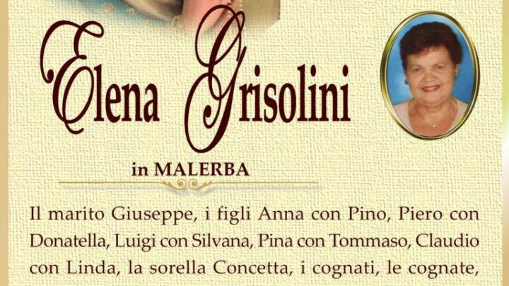 È morta Elena Grisolini in Malerba