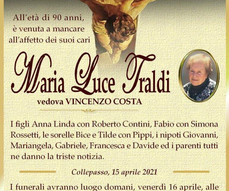 È morta Maria Luce Traldi, ved. Costa