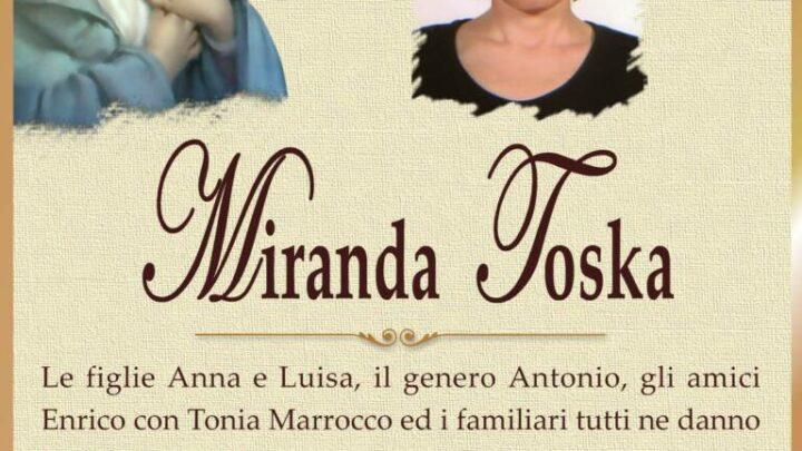 È morta Miranda Toska