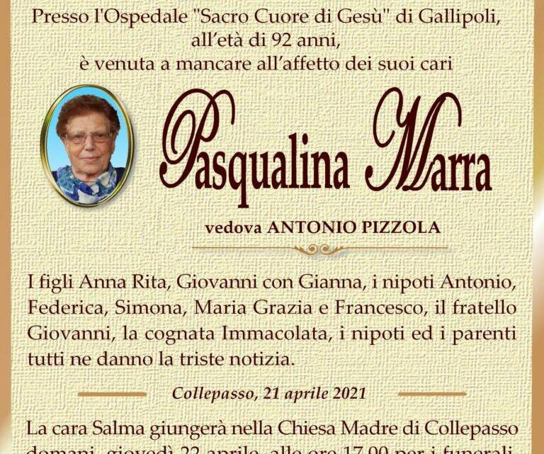 È morta Pasqualina Marra, ved. Pizzola