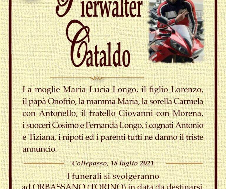 È morto Pierwalter Cataldo